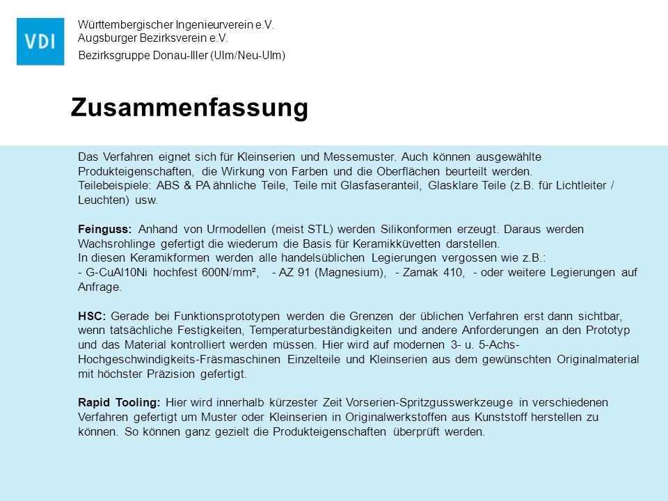 Württembergischer Ingenieurverein e.V. Augsburger Bezirksverein e.V. Bezirksgruppe Donau-Iller (Ulm/Neu-Ulm) Zusammenfassung Das Verfahren eignet sich