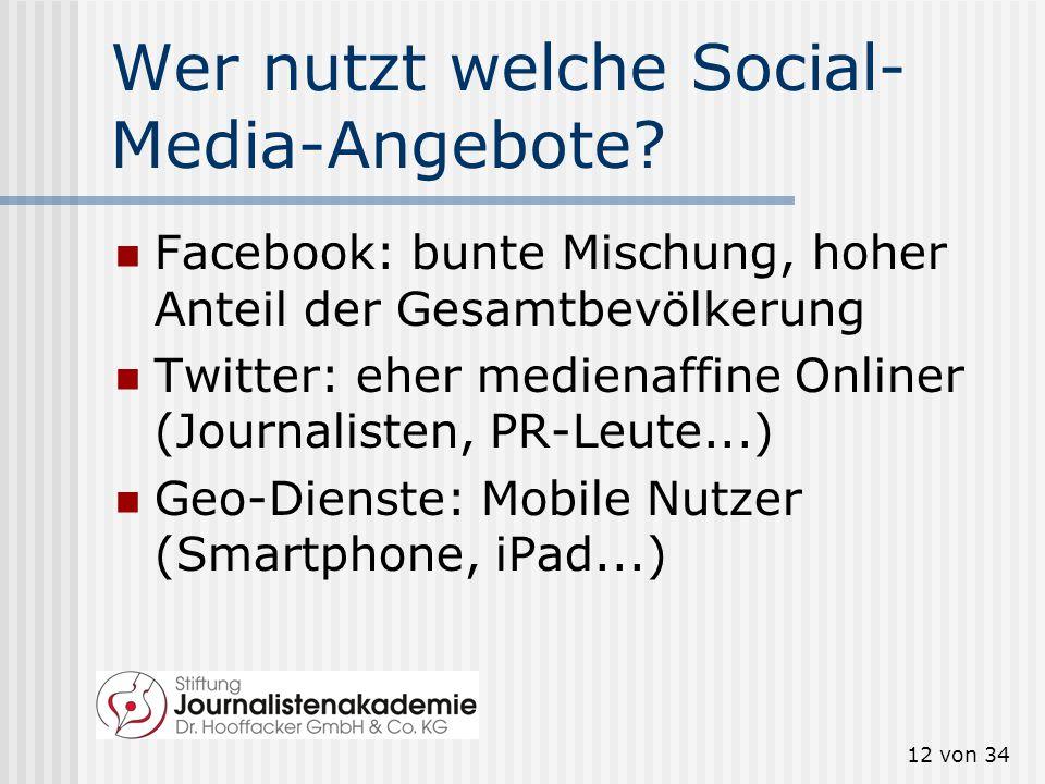 11 von 34 Trend: Mobile Nutzung Die mobile Internetnutzung hat sich laut ARD-ZDF-Online-Studie 2012 in den letzten drei Jahren mehr als verdoppelt (20