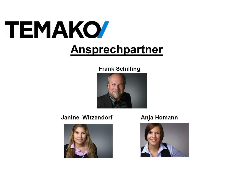 Ansprechpartner Frank Schilling Janine Witzendorf Anja Homann