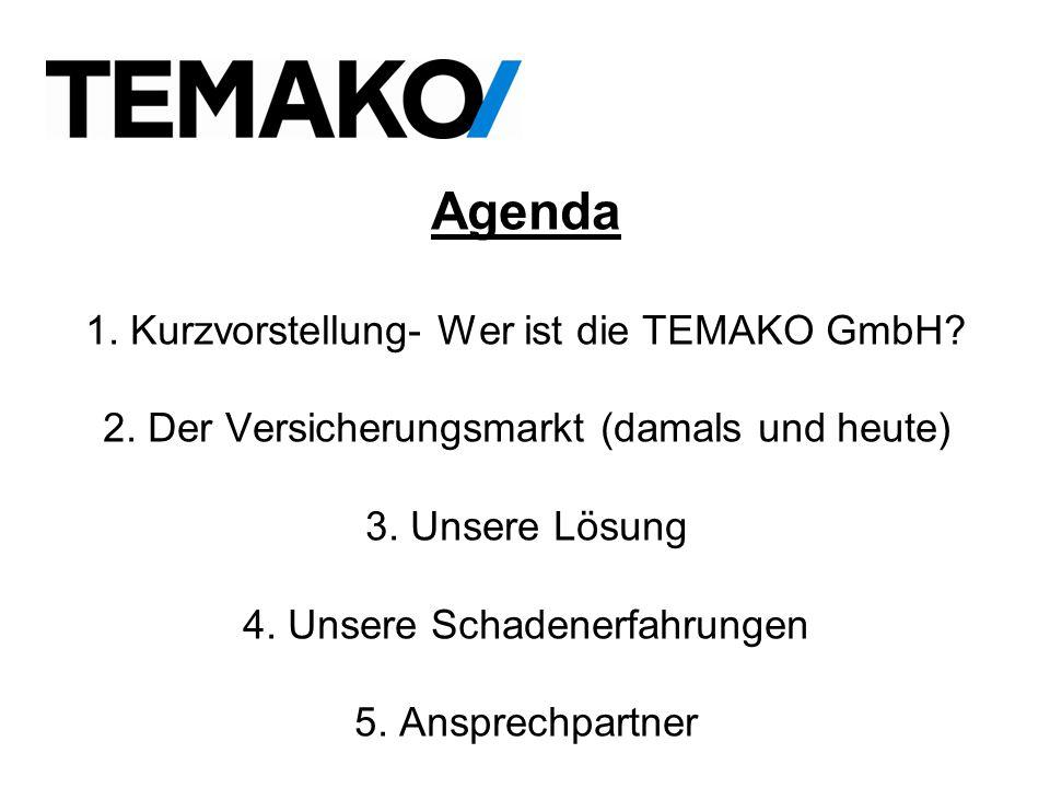 Agenda 1.Kurzvorstellung- Wer ist die TEMAKO GmbH.