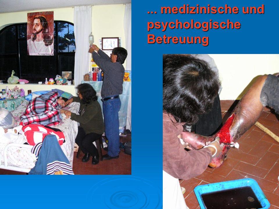 ... medizinische und psychologische Betreuung