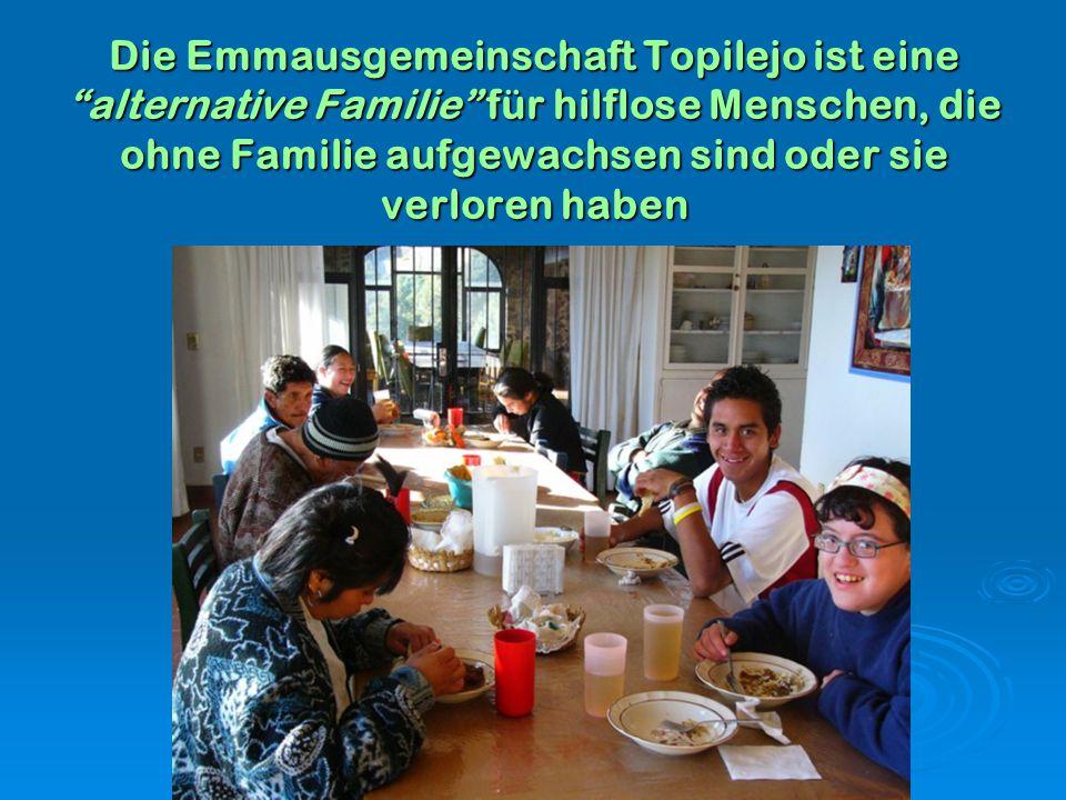 """Die Emmausgemeinschaft Topilejo ist eine """"alternative Familie"""" für hilflose Menschen, die ohne Familie aufgewachsen sind oder sie verloren haben"""