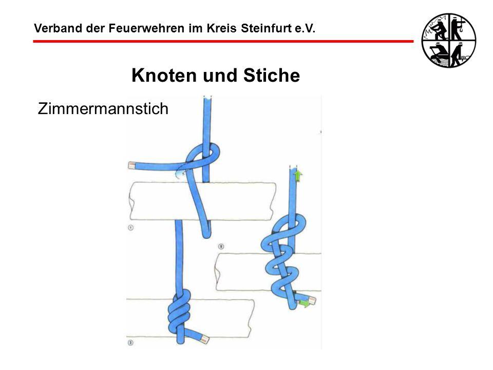 Verband der Feuerwehren im Kreis Steinfurt e.V. Knoten und Stiche Zimmermannstich