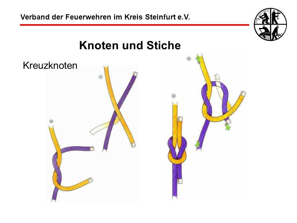Verband der Feuerwehren im Kreis Steinfurt e.V. Knoten und Stiche Kreuzknoten