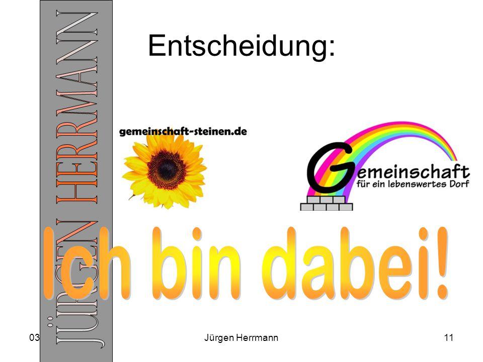 03.04.2015Jürgen Herrmann11 Entscheidung: