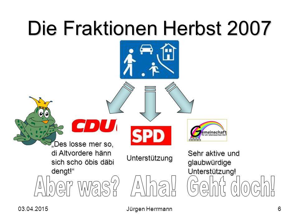 03.04.2015Jürgen Herrmann7 Ergebnis: 1.Schritt: Tempo 30 beibehalten + Monsterschwellen 2.