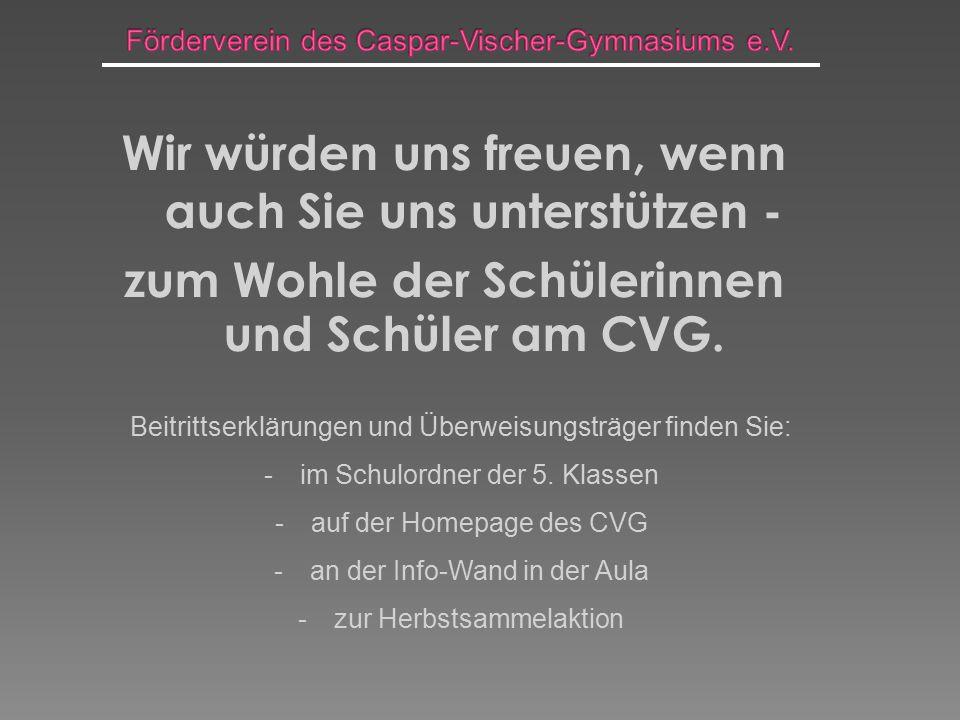 Herzlichen Dank ! Ihr Förderverein des Caspar-Vischer-Gymnasiums e.V.