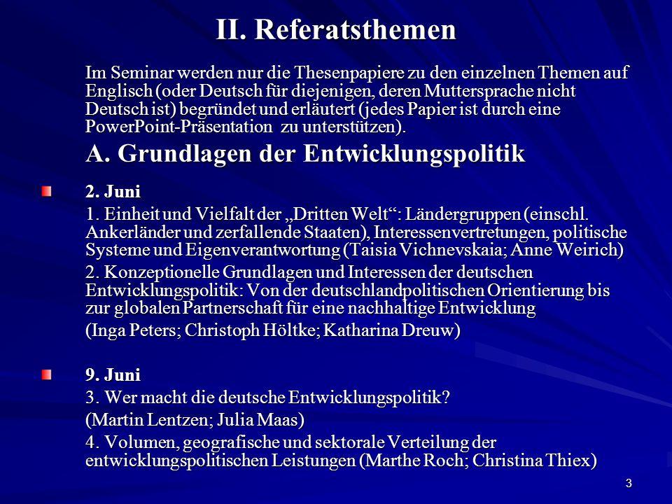 4 B.Deutsche Entwicklungszusammenarbeit (EZ) in der Praxis – Kritische Würdigung 16.
