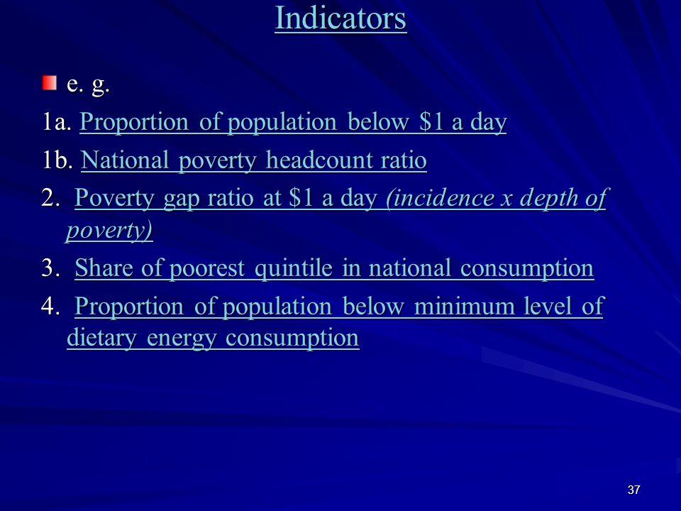 37 Indicators e. g. 1a.