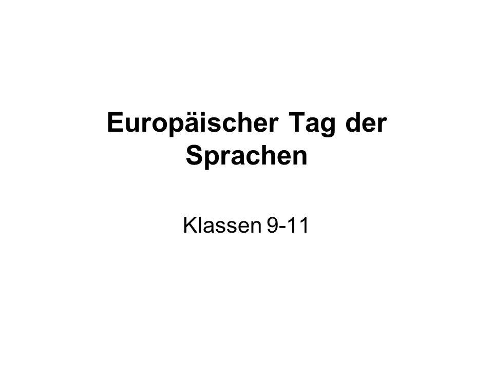 Europäischer Tag der Sprachen Klassen 9-11