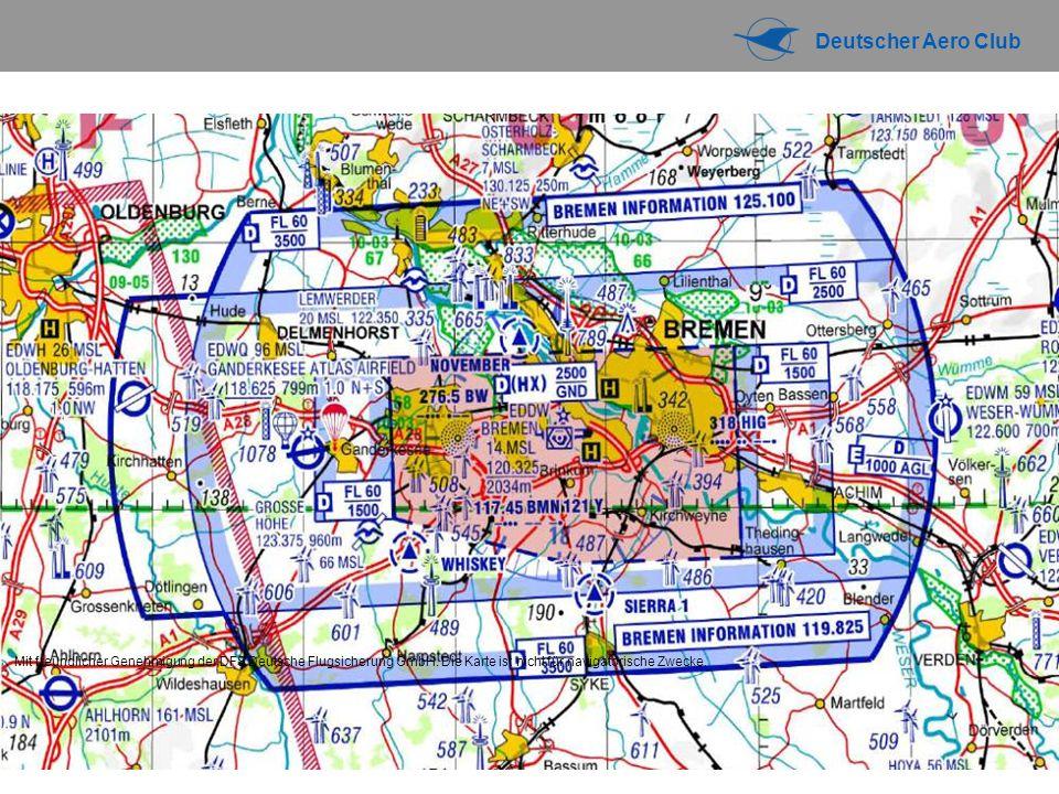 Deutscher Aero Club Mit freundlicher Genehmigung der DFS Deutsche Flugsicherung GmbH. Die Karte ist nicht für navigatorische Zwecke.