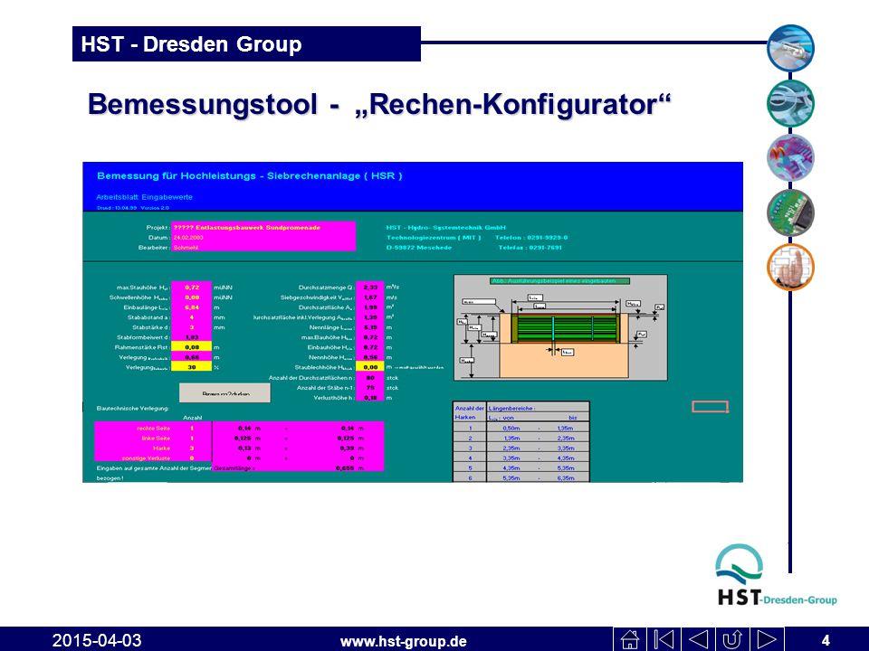 """www.hst-group.de HST - Dresden Group Bemessungstool - """"Rechen-Konfigurator"""" 4 2015-04-03"""