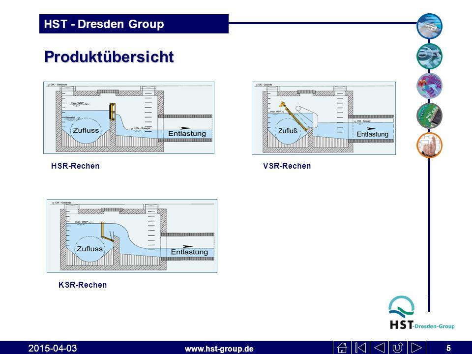 www.hst-group.de HST - Dresden Group Produktübersicht 5 2015-04-03 HSR-RechenVSR-Rechen KSR-Rechen
