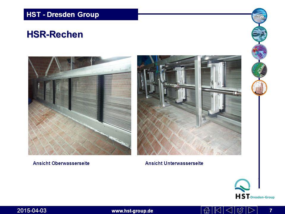 www.hst-group.de HST - Dresden Group HSR-Rechen 7 2015-04-03 Ansicht OberwasserseiteAnsicht Unterwasserseite