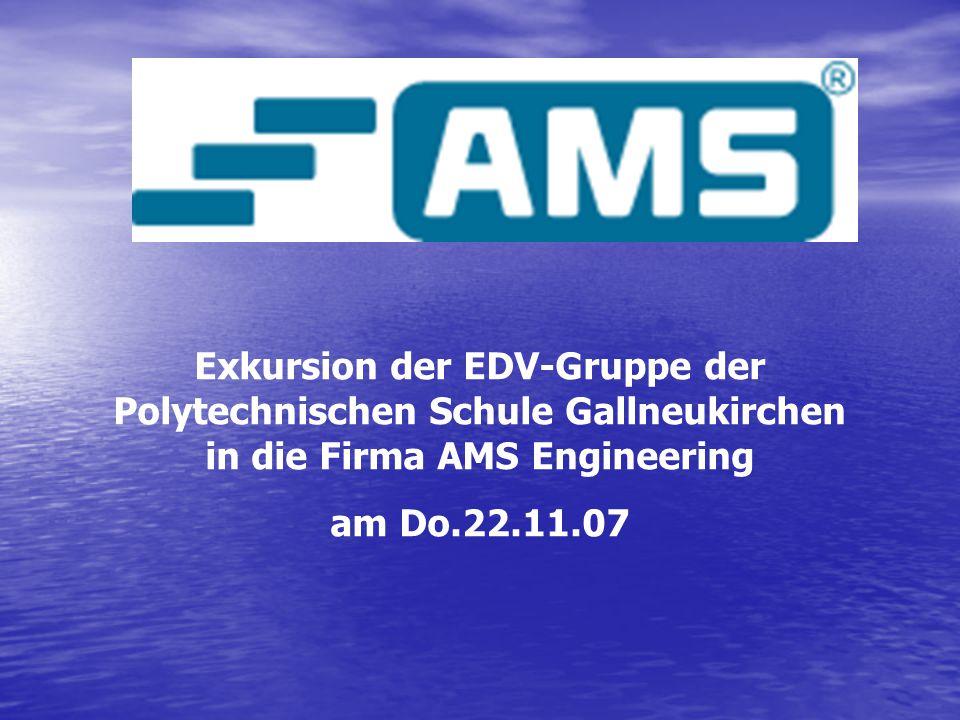 Exkursion der EDV-Gruppe der Polytechnischen Schule Gallneukirchen in die Firma AMS Engineering am Do.22.11.07