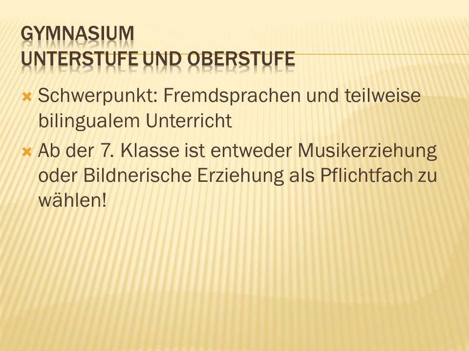  Schwerpunkt: Fremdsprachen und teilweise bilingualem Unterricht  Ab der 7.