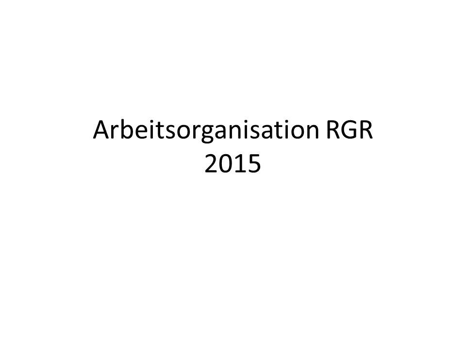 Arbeitsorganisation RGR 2015