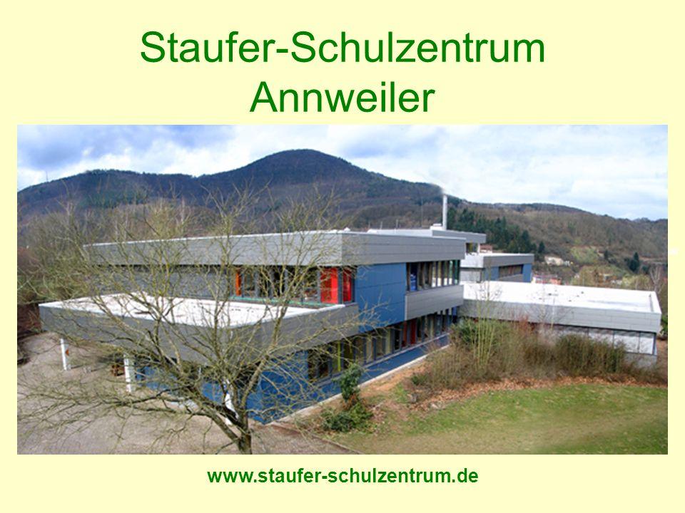 Staufer-Schulzentrum Annweiler Frühjahr 2015 www.staufer-schulzentrum.de