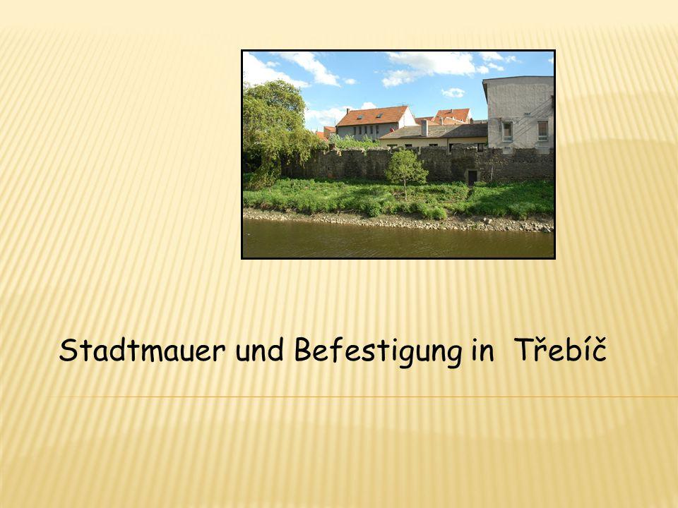 Stadtmauer und Befestigung in Třebíč