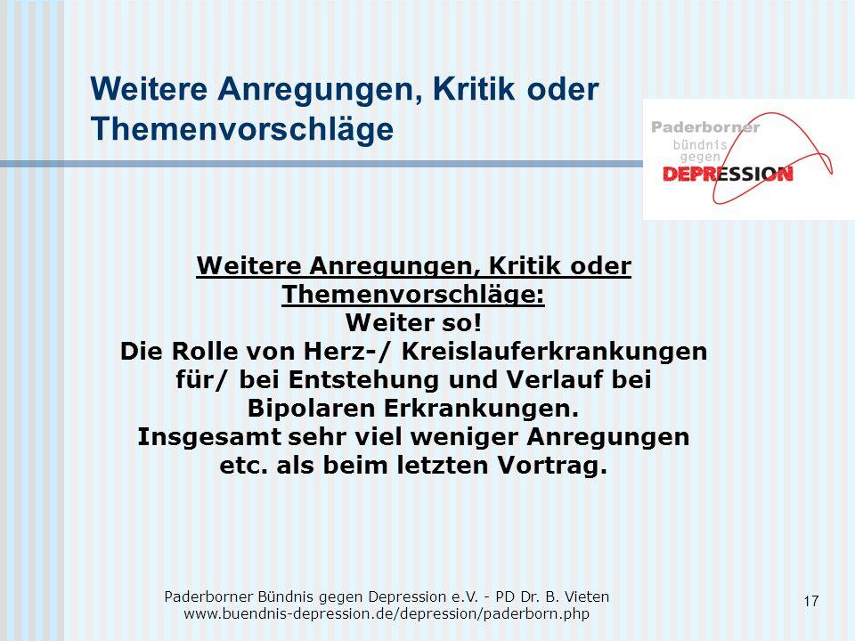 17 Weitere Anregungen, Kritik oder Themenvorschläge Paderborner Bündnis gegen Depression e.V.