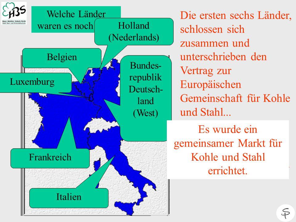 """Als die """"ersten Sechs"""" werden Belgien, Deutschland, Frankreich, Italien, Luxemburg und die Niederlande bezeichnet. Diese Länder gründeten auf Initiati"""