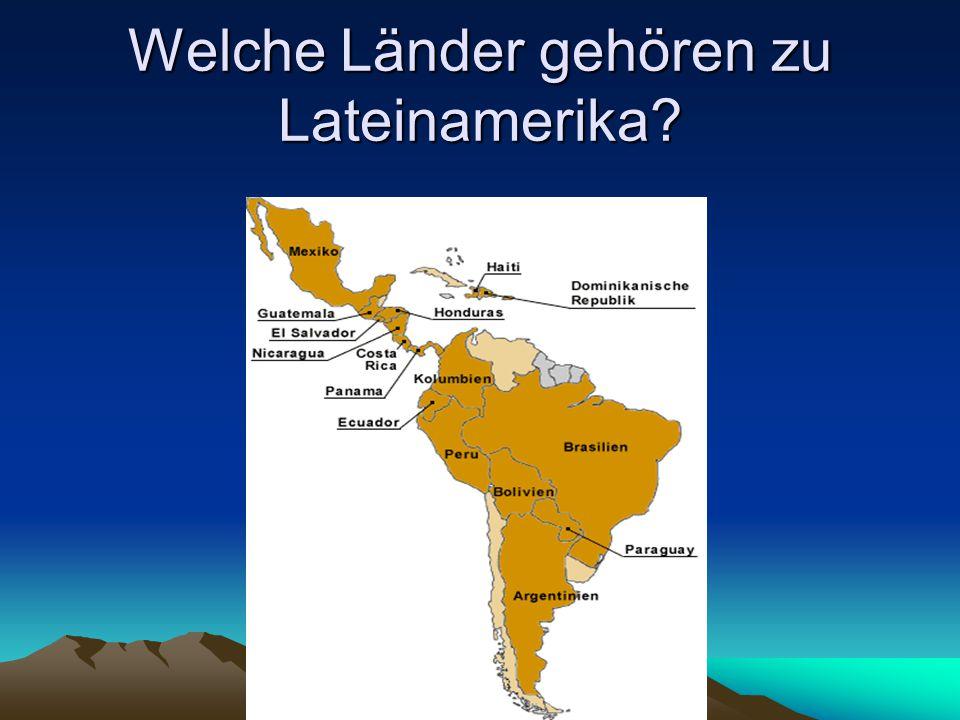 Welche Länder gehören zu Lateinamerika?