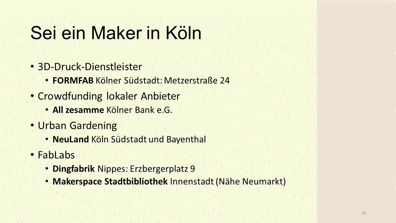 Sei ein Maker in Köln 3D-Druck-Dienstleister FORMFAB Kölner Südstadt: Metzerstraße 24 Crowdfunding lokaler Anbieter All zesamme Kölner Bank e.G.