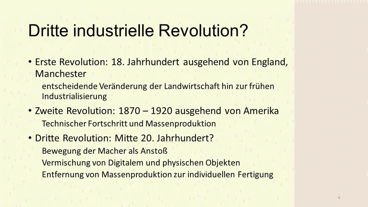Dritte industrielle Revolution.Erste Revolution: 18.
