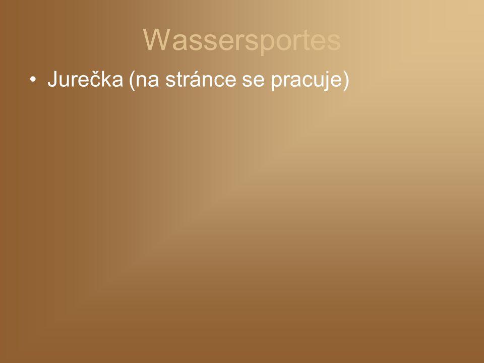 Wassersportes Jurečka (na stránce se pracuje)