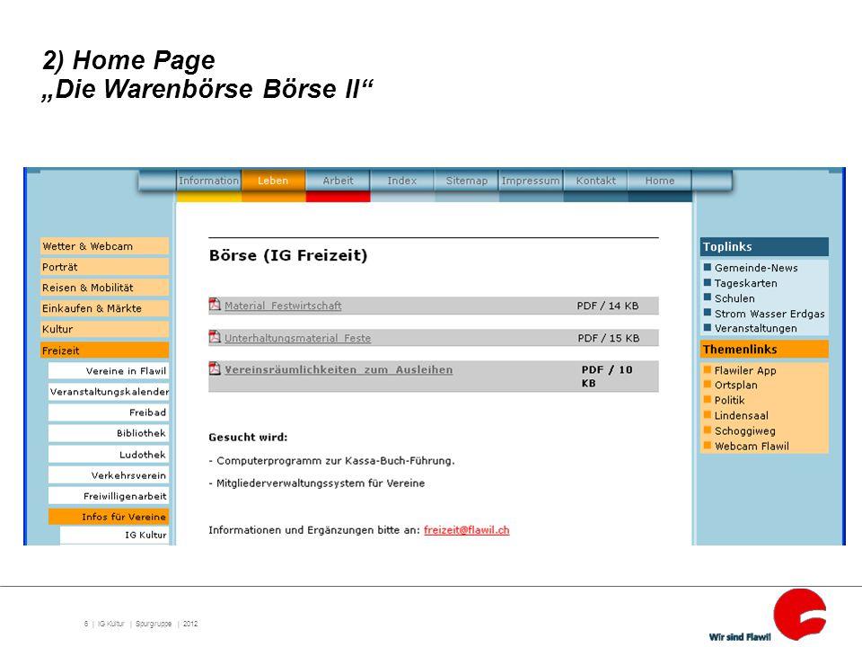 "6 | IG Kultur | Spurgruppe | 2012 2) Home Page ""Die Warenbörse Börse II"""