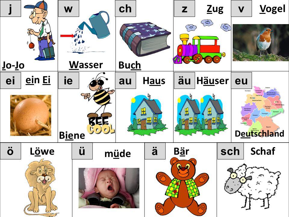 öüä euauieei vzchwj Jo-Jo Wasser Buch Zug Vogel ein Ei Biene Haus Deutschland Häuser Löwe müde BärBär äu sch Schaf