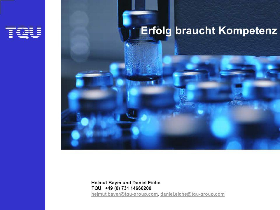 © TQU BUSINESS GMBH - ein Unternehmen im Steinbeis-Verbund 1 AKADEMIE Helmut Bayer und Daniel Eiche TQU +49 (0) 731 14660200 helmut.bayer@tqu-group.co