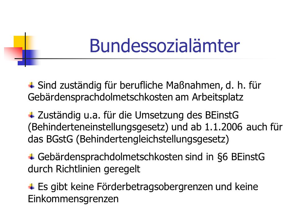 Bundessozialämter Sind zuständig für berufliche Maßnahmen, d.