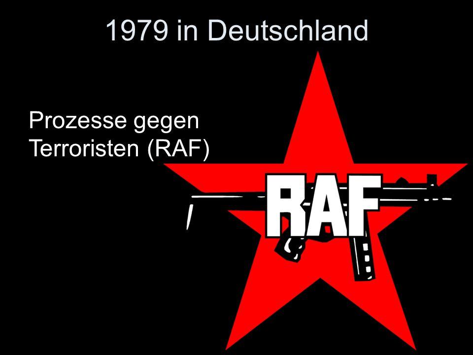 1979 in Deutschland Prozesse gegen Terroristen (RAF)