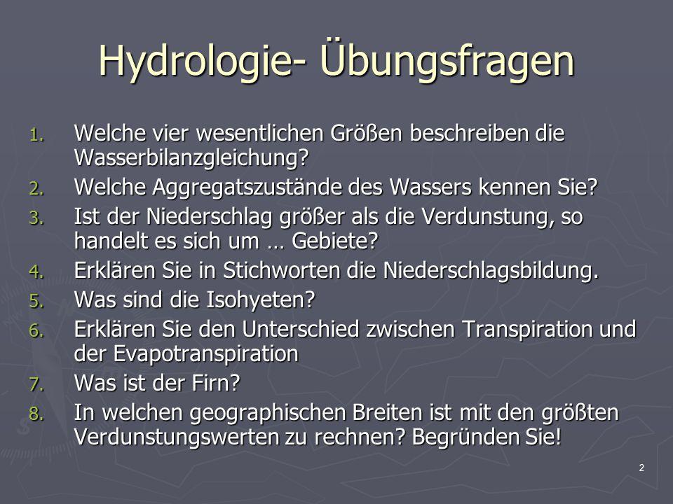 2 Hydrologie- Übungsfragen 1.