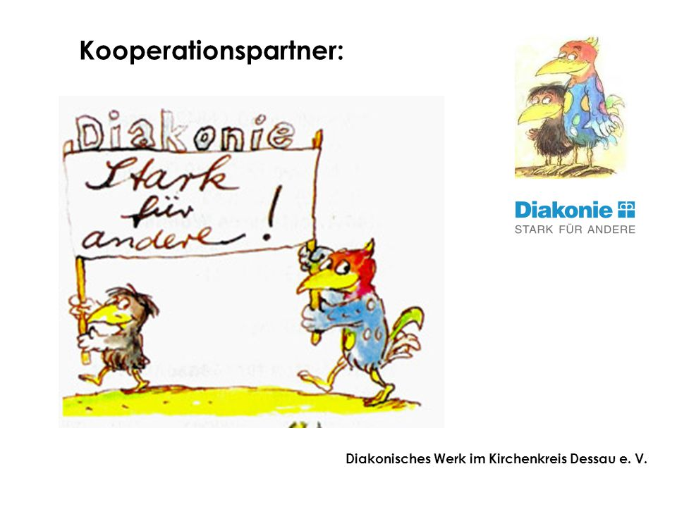Diakonisches Werk im Kirchenkreis Dessau e. V. Kooperationspartner: