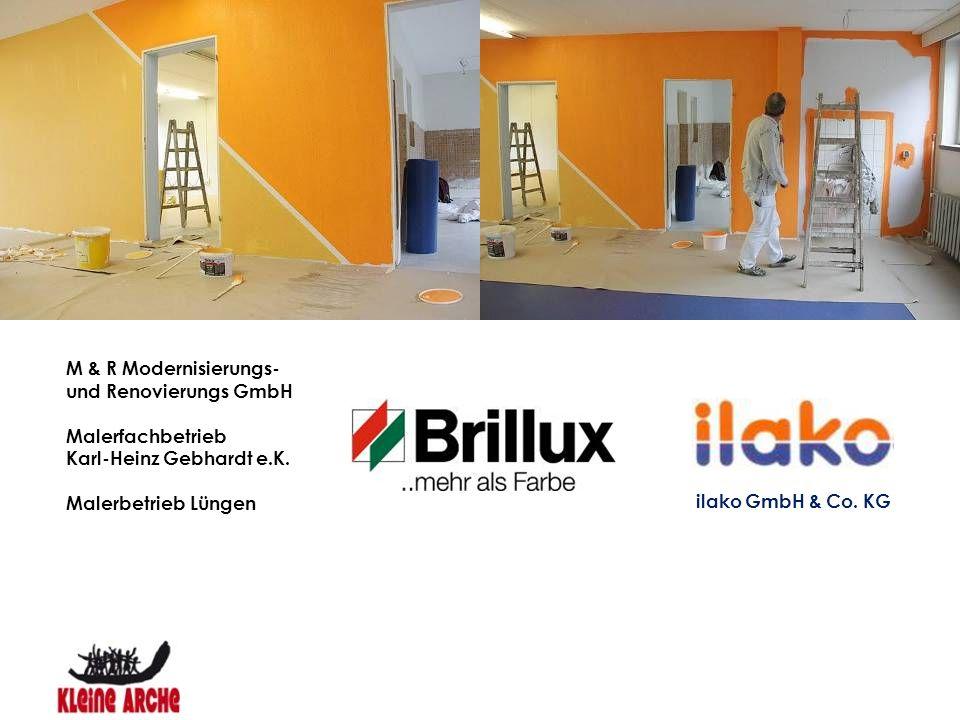 M & R Modernisierungs- und Renovierungs GmbH Malerfachbetrieb Karl-Heinz Gebhardt e.K. Malerbetrieb Lüngen ilako GmbH & Co. KG