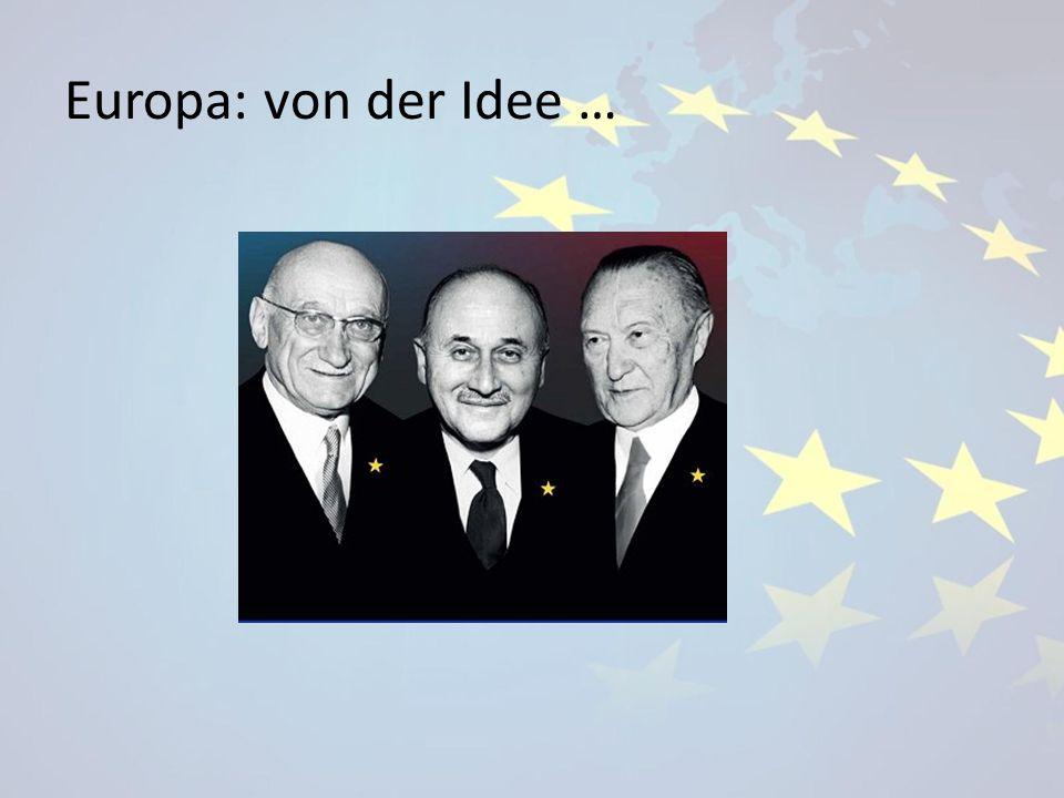 Europa: von der Idee …