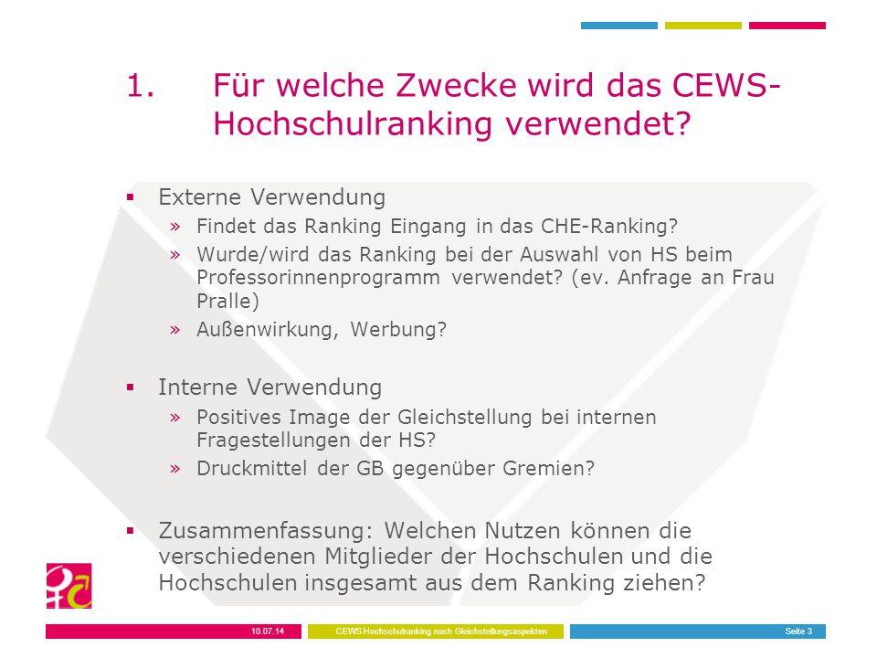 1. Für welche Zwecke wird das CEWS- Hochschulranking verwendet.