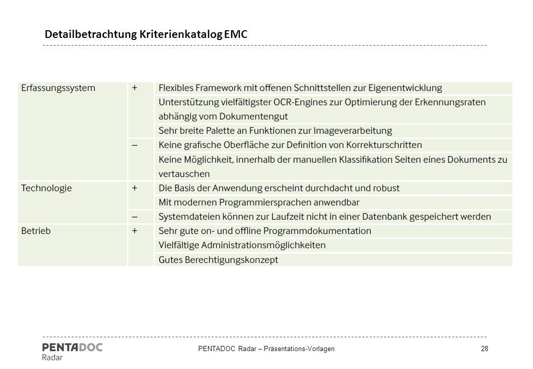 PENTADOC Radar – Präsentations-Vorlagen28 Detailbetrachtung Kriterienkatalog EMC
