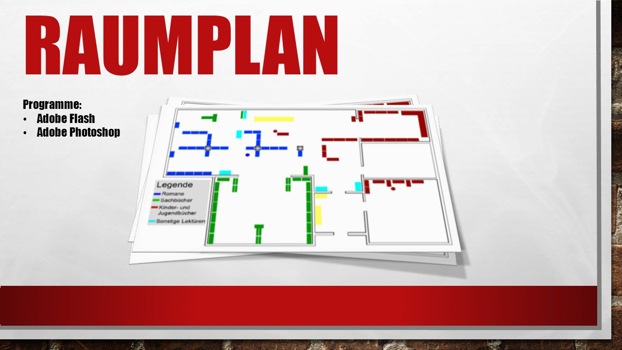 RAUMPLAN Programme: Adobe Flash Adobe Photoshop