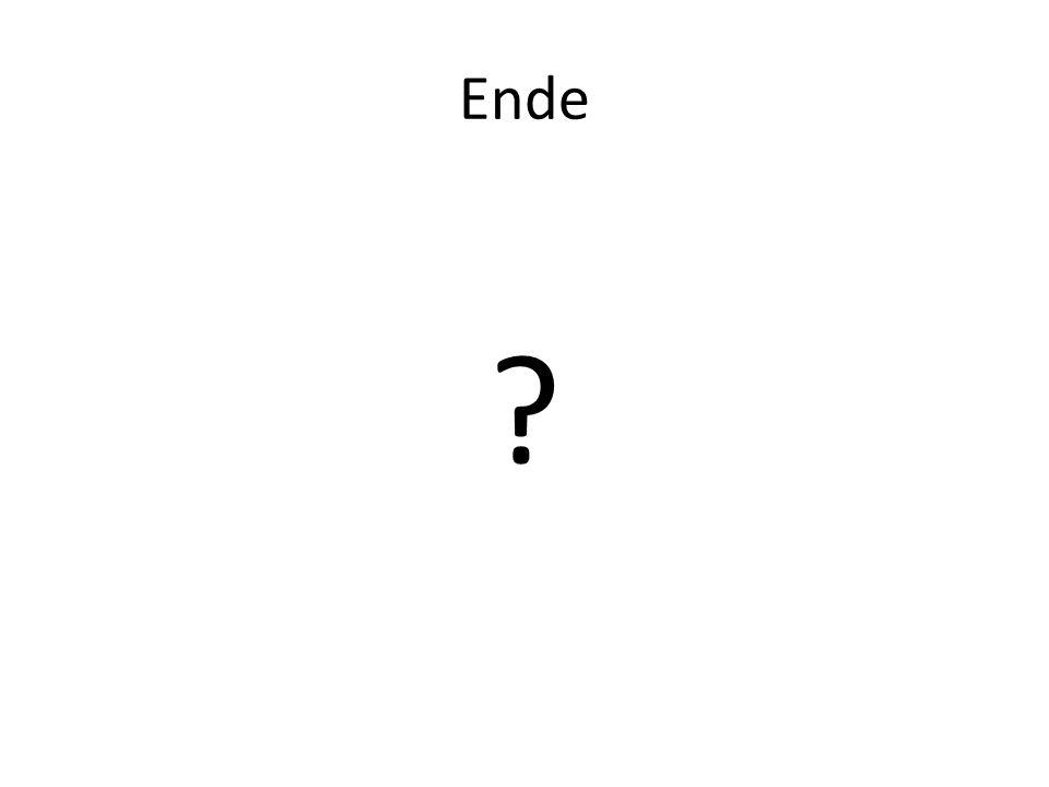 Ende ?
