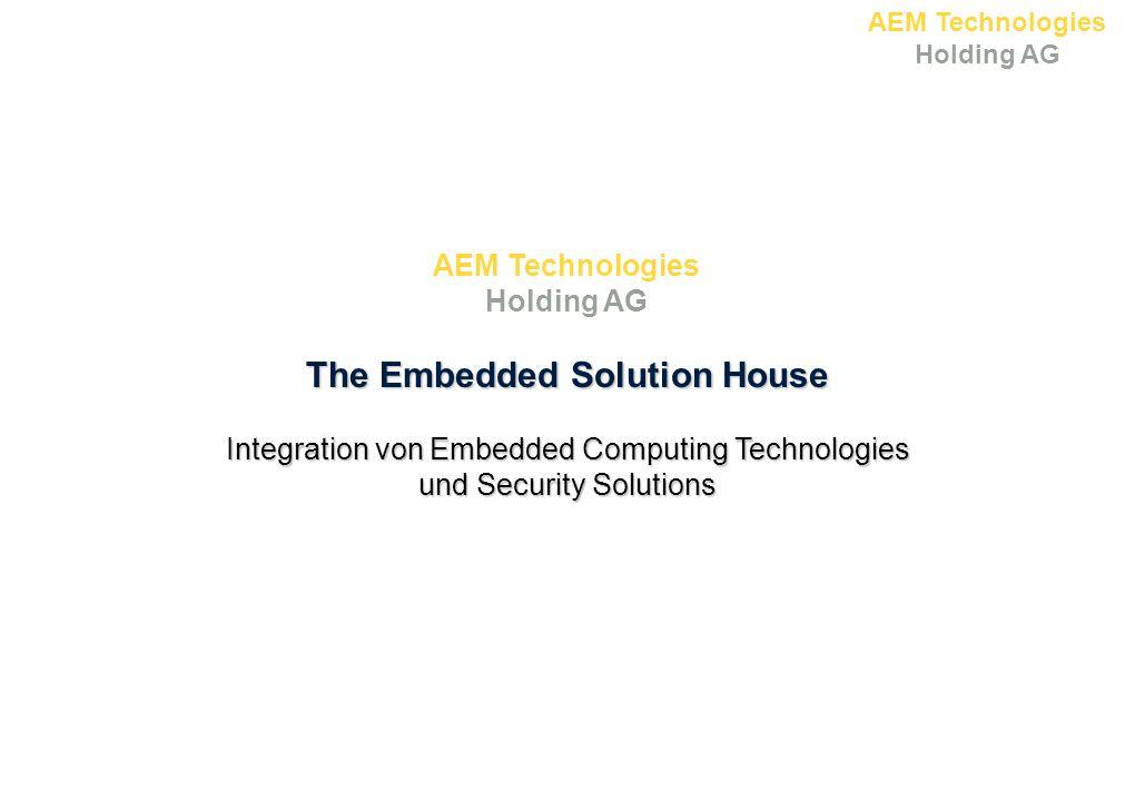 AEM Technologies Holding AG Attraktive Positionierung der Gruppe Hochmargige Märkte mit wachsenden Anwendungsmöglichkeiten Einmalige technologische und operationale Ressourcenausstattung Bewiesene Markttauglichkeit Einzigartiger Turn-Key-Anbieter / Integrator für sichere Embedded Computer Technology 12
