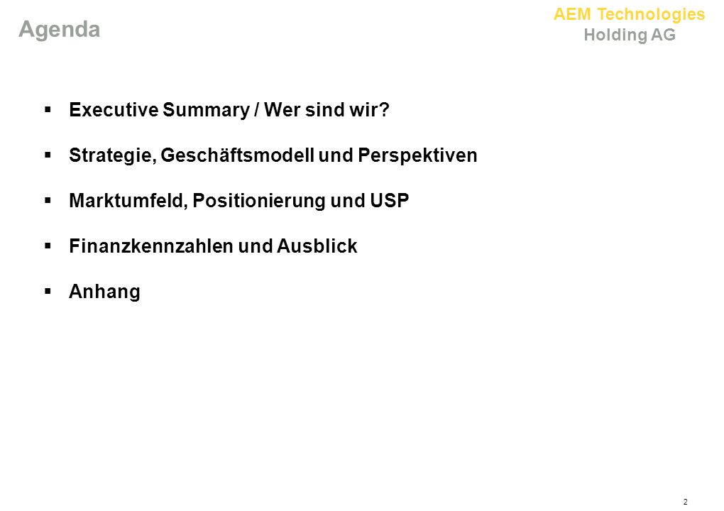 2 Agenda  Executive Summary / Wer sind wir.