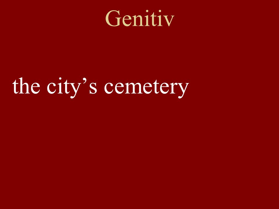 Genitiv the city's cemetery
