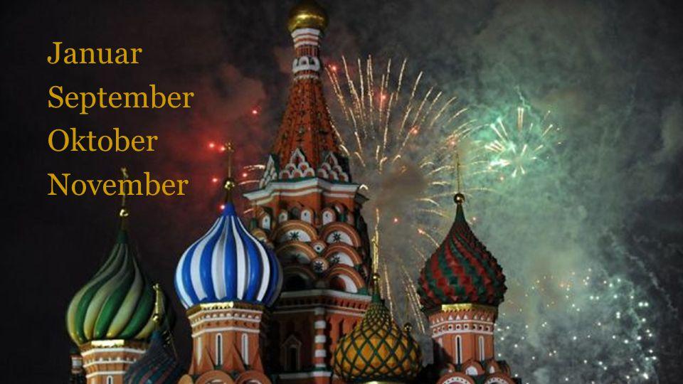 3. In welchem Monat feiern die Russen den Festtag der Oktober Revolution?
