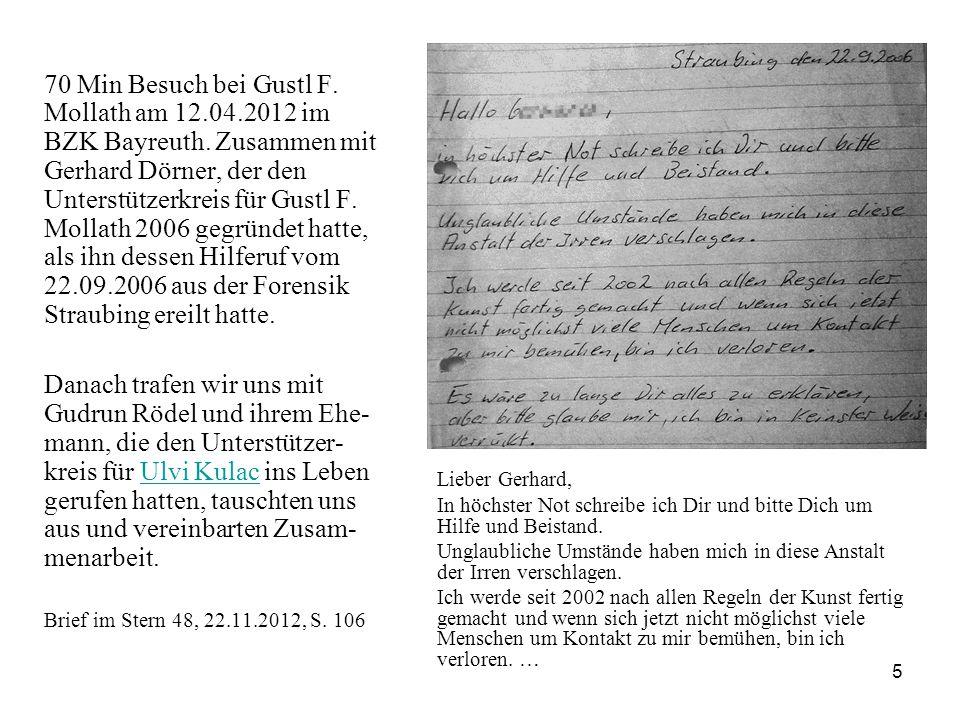 5 70 Min Besuch bei Gustl F. Mollath am 12.04.2012 im BZK Bayreuth.