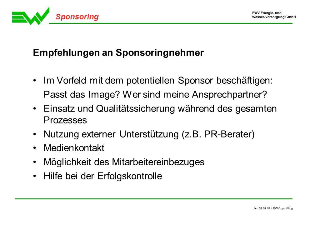 EWV Energie- und Wasser-Versorgung GmbH 14 / 02.04.07 / EWV.ppt.