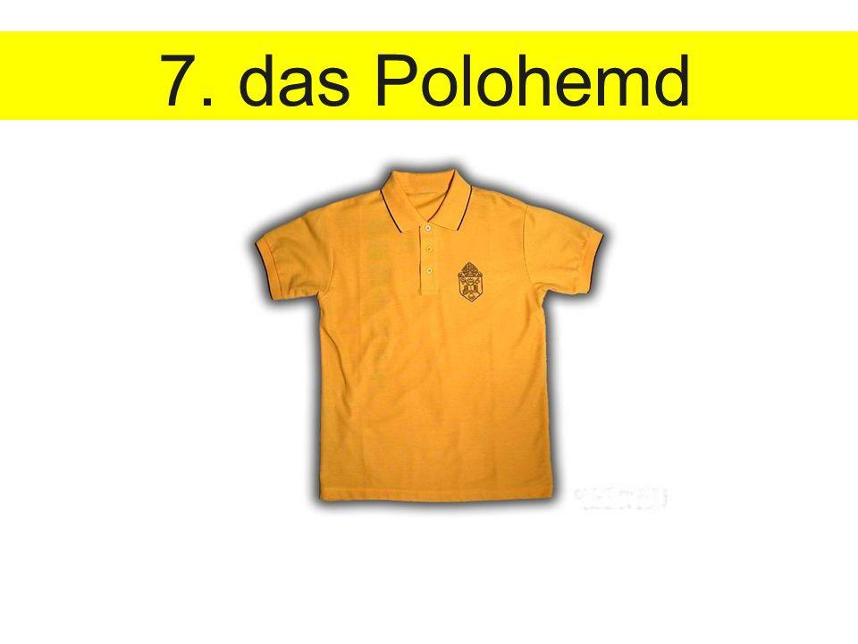 7. das Polohemd