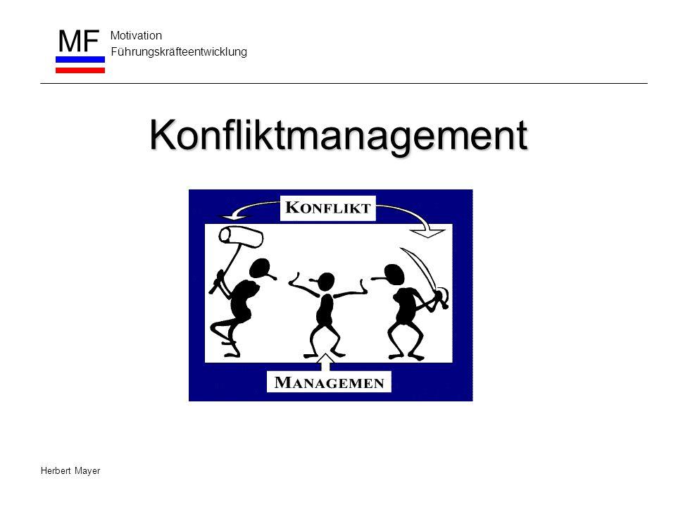 Motivation Führungskräfteentwicklung MF Herbert Mayer Konfliktmanagement